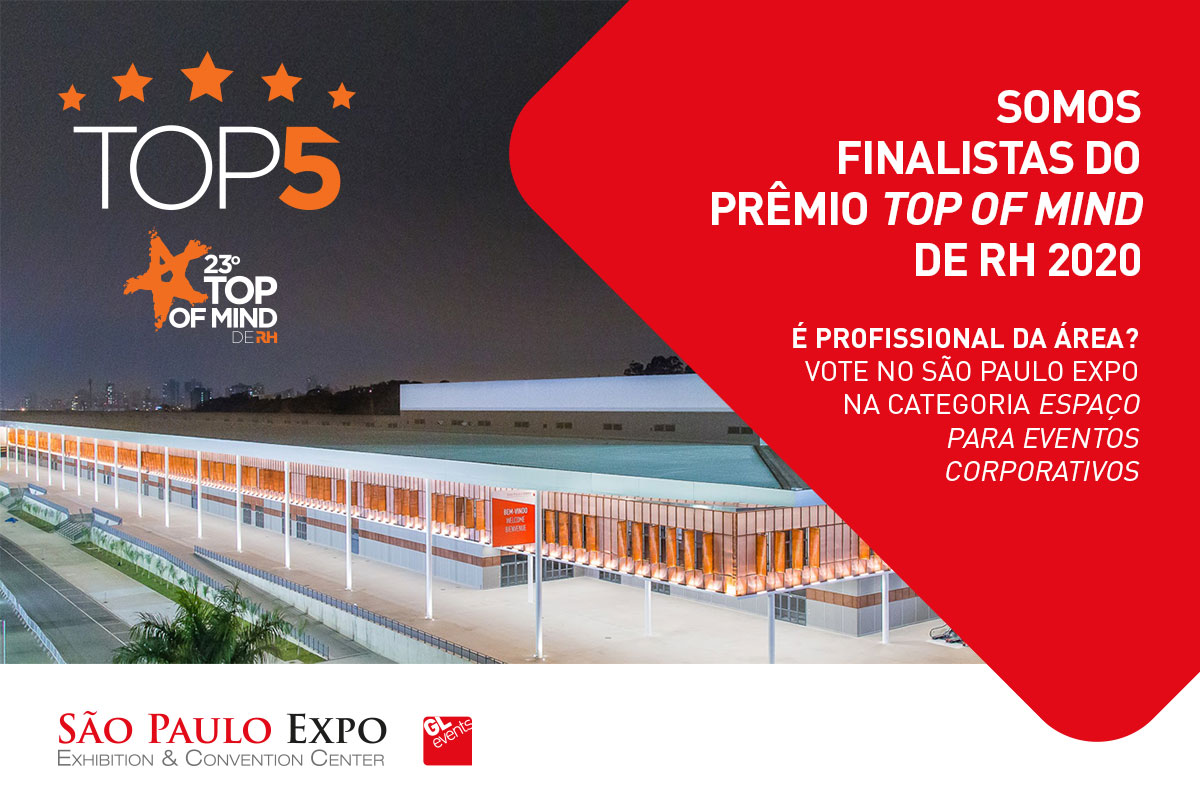 Top5 - São Paulo Expo é finalista do Top of Mind de RH 2020